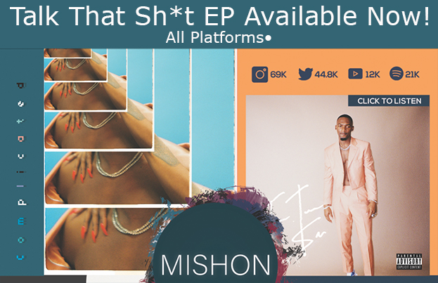 Mishon Talk That Shit EP